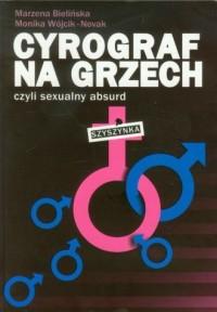 Cyrograf na grzech czyli sexualny absurd - okładka książki
