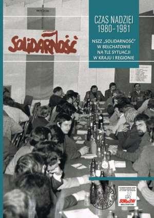 Czas nadziei 1980-1981. NSZZ Solidarność - okładka książki