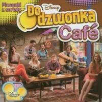 Do Dzwonka Cafe. Piosenki z serialu (CD audio) - okładka płyty