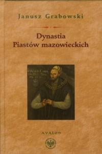 Dynastia Piastów mazowieckich - okładka książki