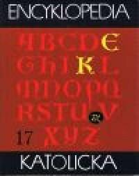 Encyklopedia Katolicka. Tom 17 - okładka książki