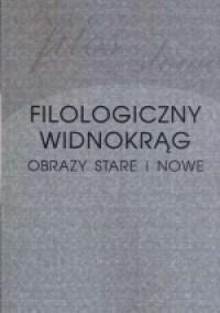 Filologiczny widnokrąg. Obrazy - okładka książki