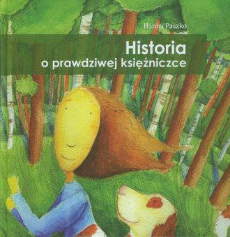 Historia o prawdziwej księżniczce - okładka książki