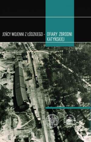 Jeńcy wojenni z Łódzkiego - ofiary - okładka książki