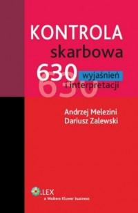 Kontrola skarbowa. 630 wyjaśnień i interpretacji - okładka książki