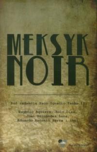 Meksyk noir - okładka książki