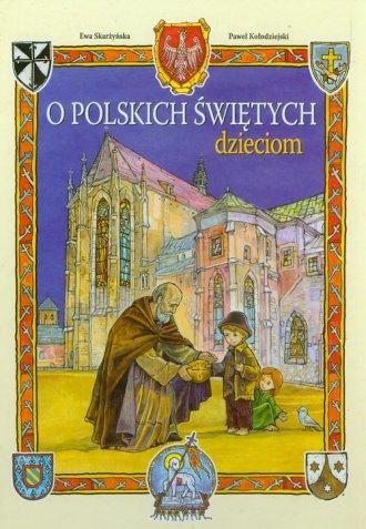 O polskich świętych dzieciom - okładka książki