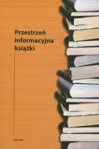Przestrzeń informacyjna książki - okładka książki