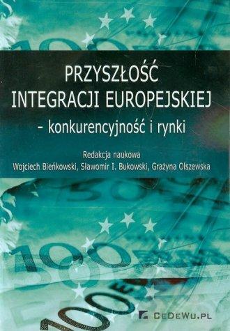Przyszłość integracji europejskiej - okładka książki