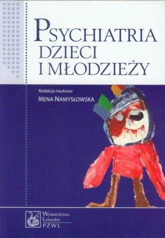 Psychiatria dzieci i młodzieży - okładka książki