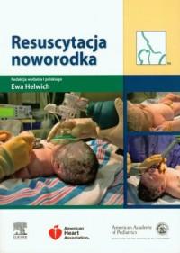 Resuscytacja noworodka - okładka książki