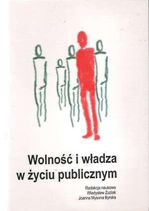 Wolność i władza w życiu publicznym - okładka książki