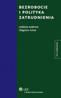 Bezrobocie i polityka zatrudnienia - okładka książki