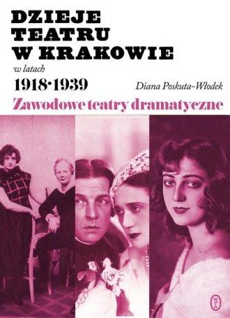 Dzieje teatru w Krakowie 1918-1939 - okładka książki