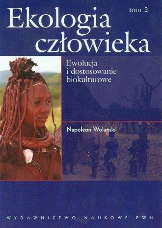 Ekologia człowieka. Tom 2. Ewolucja - okładka książki