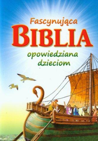 Fascynująca Biblia opowiedziana - okładka książki