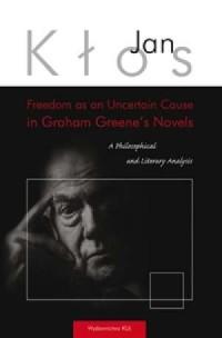 Freedom as an Uncertain Cause in - okładka książki