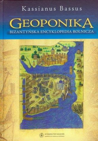 Geoponika. Bizantyńska encyklopedia - okładka książki