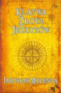 Klątwa złota Jezuitów - okładka książki
