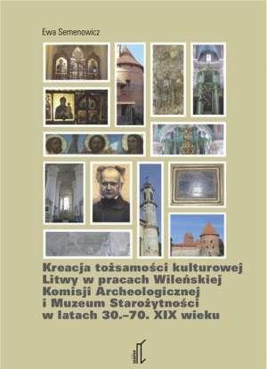 Kreacja tożsamości kulturowej Litwy - okładka książki