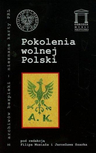 Pokolenia wolnej Polski. Seria: - okładka książki