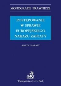 Postępowanie w sprawie europejskiego nakazu zapłaty - okładka książki