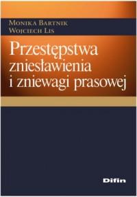 Przestępstwa zniesławienia i zniewagi prasowej - okładka książki
