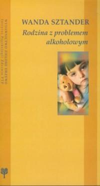 Rodzina z problemem alkoholowym - okładka książki