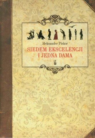 Siedem ekscelencji i jedna dama - okładka książki
