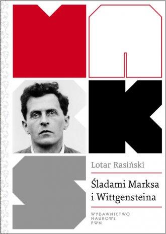 Śladami Marksa i Wittgensteina. - okładka książki
