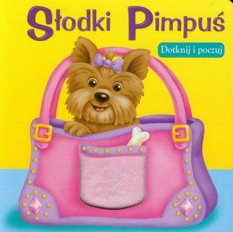 Słodki Pimpuś (dotknij i poczuj) - okładka książki