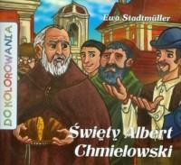 Święty Albert Chmielowski (kolorowanka) - okładka książki