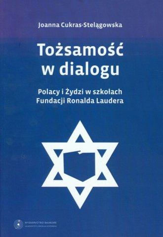 Tożsamość w dialogu. Polacy i Żydzi - okładka książki