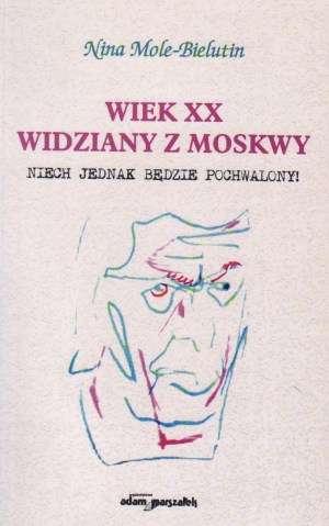 Wiek XX widziany z Moskwy. Niech - okładka książki