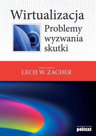 Wirtualizacja. Problemy, wyzwania, - okładka książki