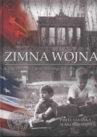 Zimna wojna. Krótka historia podzielonego - okładka książki