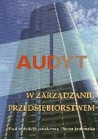 Audyt w zarządzaniu przedsiębiorstwem - okładka książki