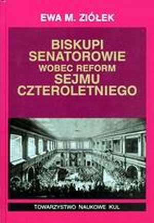 Biskupi - senatorowie wobec reform - okładka książki