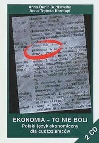 Ekonomia - to nie boli. Polski język ekonomiczny dla cudzoziemców - okładka książki