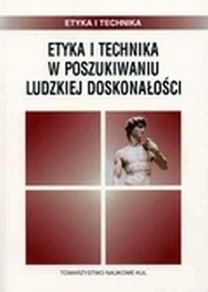 Etyka i technika w poszukiwaniu - okładka książki