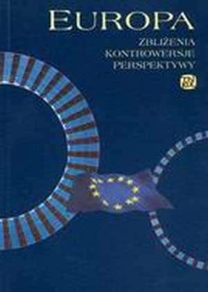 Europa: zbliżenia - kontrowersje - okładka książki