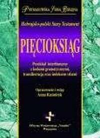 Hebrajsko-polski Stary Testament. Pięcioksiąg. Prymasowska Seria Biblijna - okładka książki