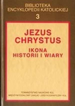 Jezus Chrystus. Ikona historii - okładka książki