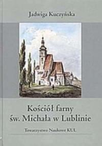 Kościół farny św. Michała w Lublinie - okładka książki