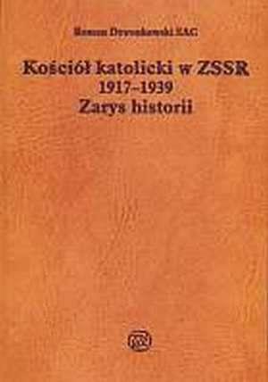 Kościół katolicki w ZSSR 1917-1939. - okładka książki