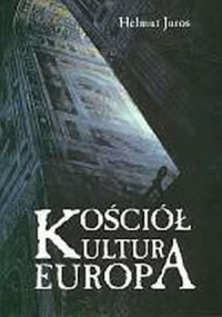 Kościół - kultura - Europa. Katolicka - okładka książki