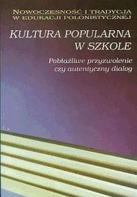 okładka książki - Kultura popularna w szkole. Pobłażliwe