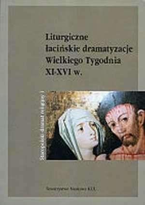 Liturgiczne łacińskie dramatyzacje - okładka książki