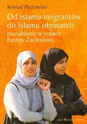 Od islamu imigrantów do islamu - okładka książki