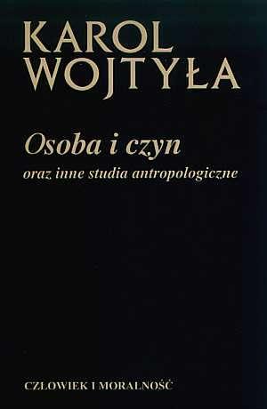Osoba i czyn oraz inne studia antropologiczne - okładka książki